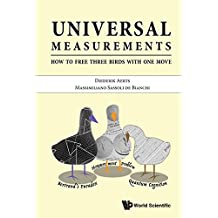 Universal Measurements:How to Free Three Birds in One Move