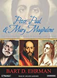 Peter, Paul, and Mary Magdalene: The Followers of