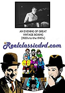 An Evening of Great Vintage Boxing