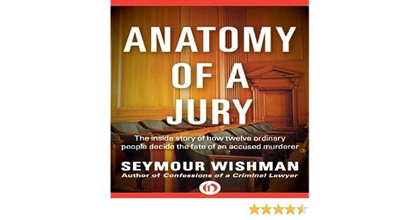 Amazon Anatomy Of A Jury The Inside Story Of How 12 Ordinary