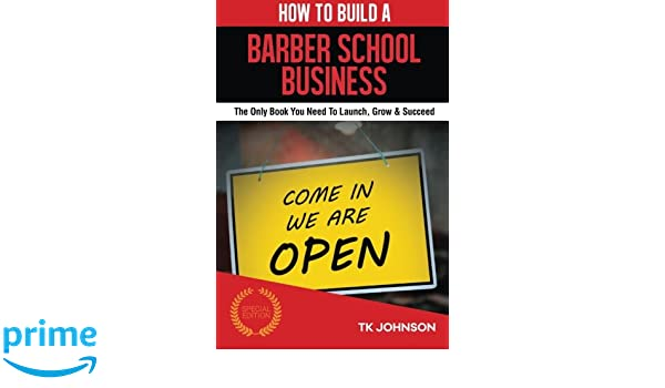 How To Build A Barber School Business The Only Book You Need To