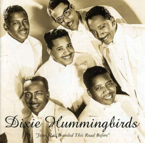 Jesus Has Traveled This Road Before 1939-52 by Dixie Hummingbirds