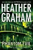 Phantom Evil, Heather Graham, 0778329534