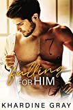 Free eBook - Falling For Him