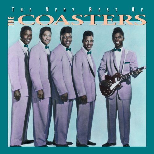 The Very Best of the Coasters (The Coasters The Very Best Of The Coasters)