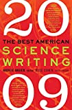 img - for The Best American Science Writing by Natalie Angier (Editor), Jesse Cohen (Editor) (1-Sep-2009) Paperback book / textbook / text book