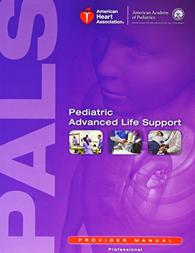 Pediatric Advanced Life Support Provider Manual