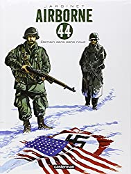 Airborne 44, Tome 2 : Demain sera sans nous