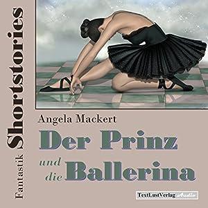 Der Prinz und die Ballerina Hörbuch