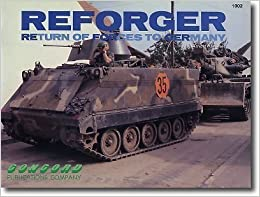 Book Reforger: Return of Forces to Germany (Firepower pictorials 1000 series) by Arnold Meisner (1990-05-04)