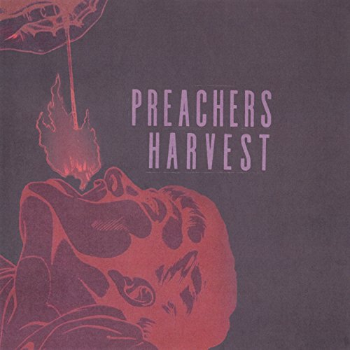 The Harvest - Preachers (2018)