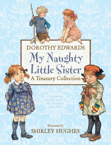 Read Online My Naughty Little Sister: A Treasury Collection PDF