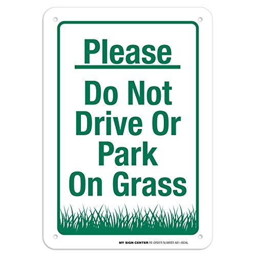 Please Do Not Drive Or Park On Grass Sign - 10
