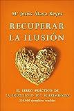 img - for Recuperar la ilusi n book / textbook / text book