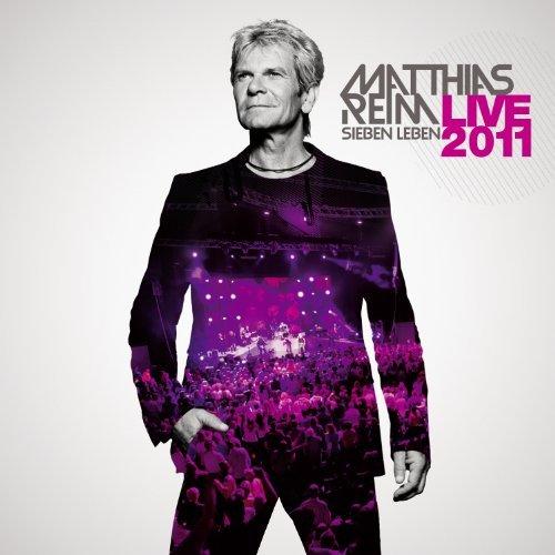 Matthias Reim - Sieben Leben 2011 -Live- By Matthias Reim (2011-06-10) - Zortam Music