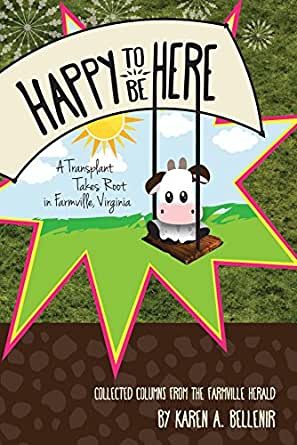 Happy to Be Here: A Transplant Takes Root in Farmville, Virginia