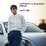 Loving a Fallen Star | Jane B. Night