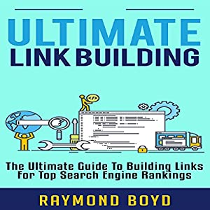 Ultimate Link Building Audiobook