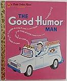 The Good Humor Man, Kathleen N. Daly, 0307960293