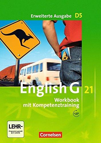 English G 21 - Erweiterte Ausgabe D / Band 5: 9. Schuljahr - Workbook mit Audios online: Mit Wörterverzeichnis zum Wortschatz der Bände 1-5