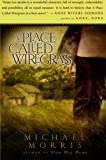 A Place Called Wiregrass, Michael Morris, 0060727101