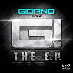 Giorno Presents G! -The EP!