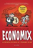 img - for Economix : la premi re histoire de l' conomie en BD book / textbook / text book