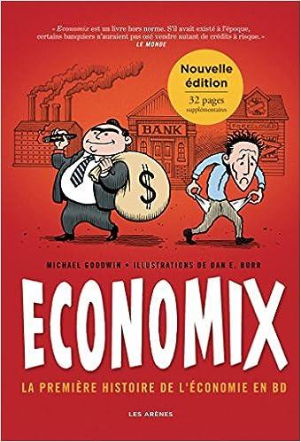 Amazon Fr Economix La Premiere Histoire De L Economie En
