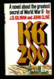 Kg 200, Gilman, J. D. and Clive, John, 0671228900