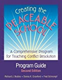 img - for Creating the Peaceable School: Program Guide : A Comprehensive Program for Teaching Conflict Resolution by Richard J. Bodine (2003-03-01) book / textbook / text book