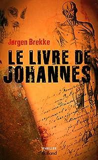 Le livre de Johannes : thriller, Brekke, Jørgen