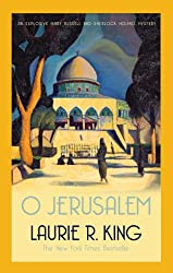 O Jerusalem (A Mary Russell & Sherlock Holmes Mystery Book 5)