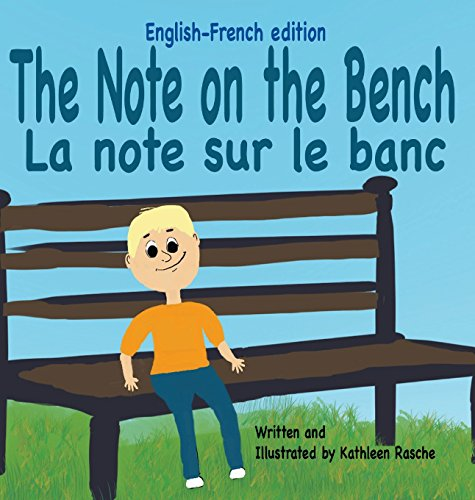 The Note on the Bench - English/French Edition [Rasche, Kathleen] (Tapa Dura)