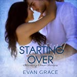 Starting Over: Starting Over Series, Book 1 | Evan Grace