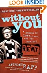 Without You: A Memoir of Love, Loss,...