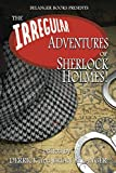 img - for The Irregular Adventures of Sherlock Holmes book / textbook / text book