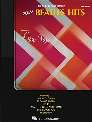 Beatles Easy Hits (Dan Fox Piano Library)