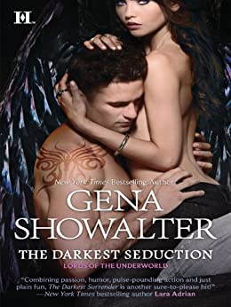 The Darkest Seduction (Lords of the Underworld Series Book 9) by [Showalter, Gena]