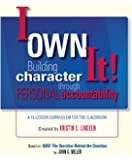 I Own It! Building Character Through Personal Accountability