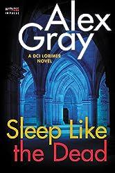 Sleep Like the Dead: A DCI Lorimer Novel (William Lorimer)