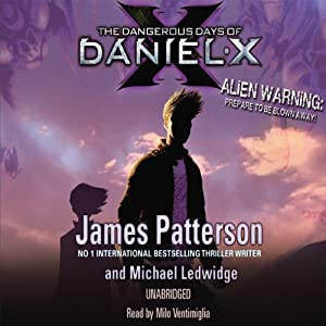 The Dangerous Days of Daniel X Audiobook