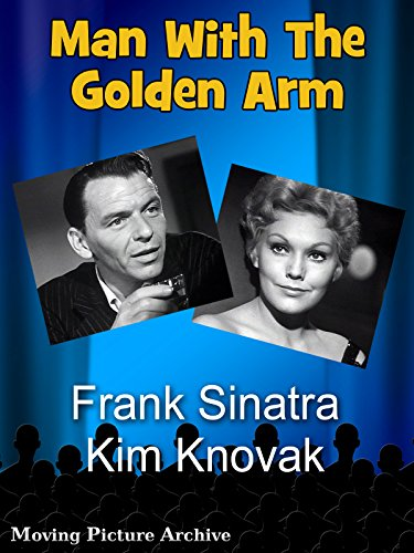 Man With The Golden Arm, The - 1955 (Digitally Remastered - Arm Golden