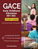 img - for GACE Early Childhood Education 001 002 Study Guide: Test Prep & Practice Test Questions book / textbook / text book