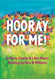 Hooray for Me!, Remy Charlip and Lilian Moore, 1582462011