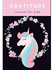 """Gratitude Journal For Kids: Cute Unicorn : Great For Unicorn Lover with Daily Practices For Happiness & Mindfulness With Writing Prompts For Daily Writing Today I am grateful for... Size 7"""" x 10"""". (Diary Happiness Notebook For Children Boys Girls) (Volume 5)."""