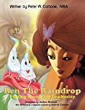 Ben the Raindrop, Peter W. Carbone, 1456759949