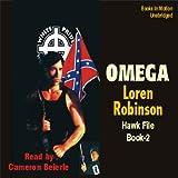 omega motion - Omega: Hawk File, Book 2
