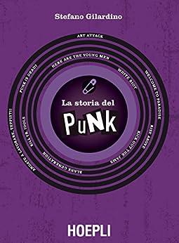 Storia del Punk (Italian Edition)