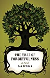 The Tree of Forgetfulness, Pam Durban, 0807149721
