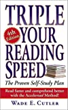 Triple Your Reading Speed: 4th Edition by Cutler, Wade E. (July 1, 2003) Mass Market Paperback 4th